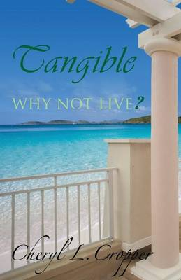 Tangible: Why Not Live? (Paperback)