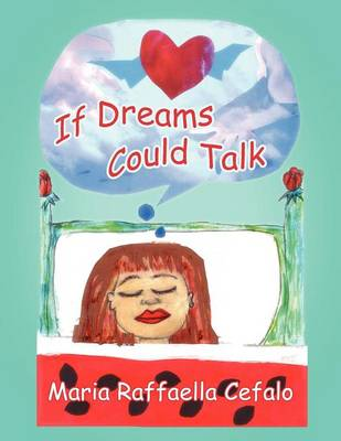 If Dreams Could Talk (Paperback)
