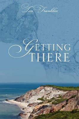 Getting There (Paperback)