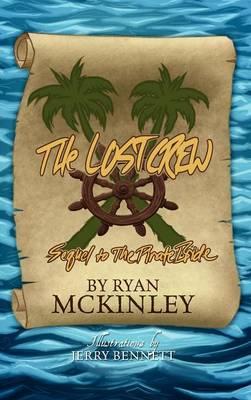 The Lost Crew (Hardback)