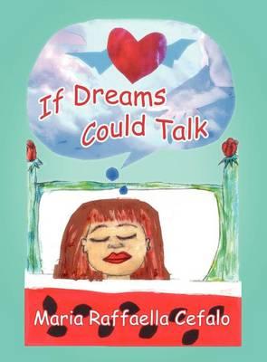 If Dreams Could Talk (Hardback)