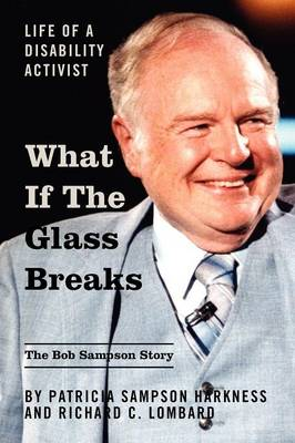 What If the Glass Breaks: Life of a Disability Activist (Paperback)
