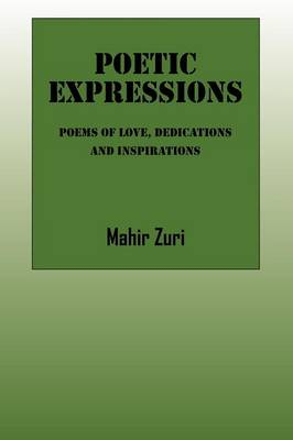 Poetic Expressions: Poems of Love, Dedications and Inspirations (Paperback)