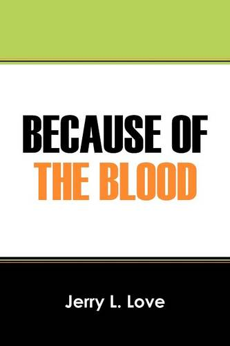 Because of the Blood (Paperback)
