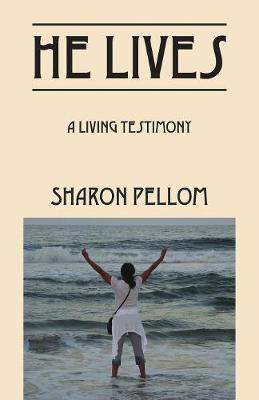 He Lives: A Living Testimony (Paperback)
