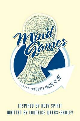 Mind Games: Others Thoughts Inside of Me (Paperback)