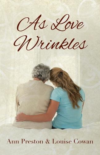 As Love Wrinkles (Paperback)