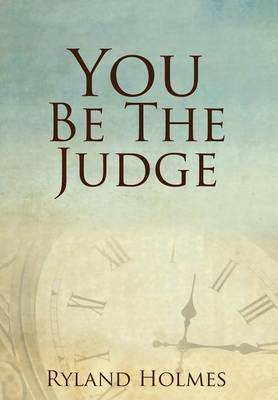 You Be the Judge (Hardback)