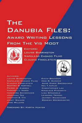 The Danubia Files: Award Writing Lessons from the VIS Moot (Hardback)