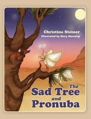 The Sad Tree and Pronuba (Hardback)