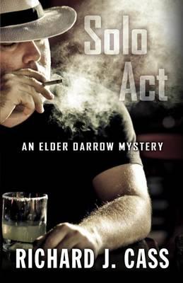 Solo ACT: An Elder Darrow Mystery - Elder Darrow Mystery (Hardback)