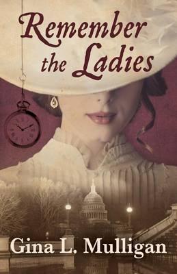 Remember the Ladies (Hardback)