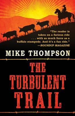 The Turbulent Trail (Hardback)