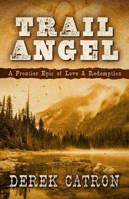 Trail Angel (Hardback)