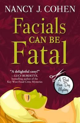 Facials Can Be Fatal (Hardback)