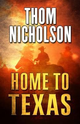 Home to Texas (Hardback)