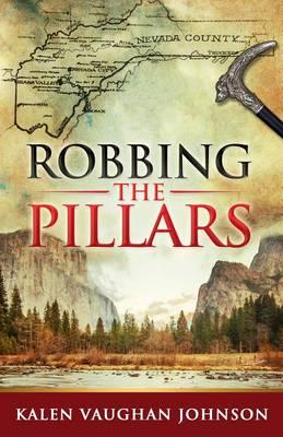 Robbing the Pillars (Hardback)
