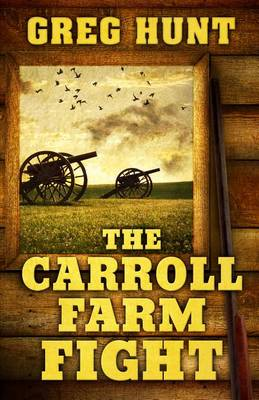 The Carroll Farm Fight (Hardback)