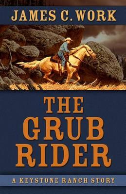 The Grub Rider (Hardback)