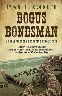 The Bogus Bondsman (Hardback)