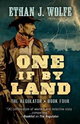 One If by Land - Regulator 4 (Hardback)