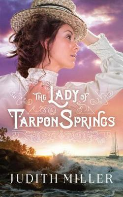 The Lady of Tarpon Springs (Hardback)