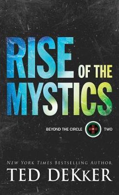 Rise of the Mystics - Beyond the Circle 2 (Hardback)