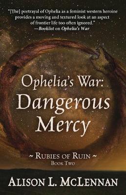 Ophelia's War: Dangerous Mercy (Hardback)