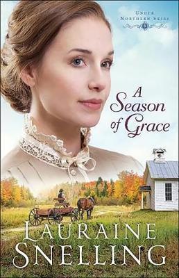 A Season of Grace - Under Northern Skies 3 (Hardback)