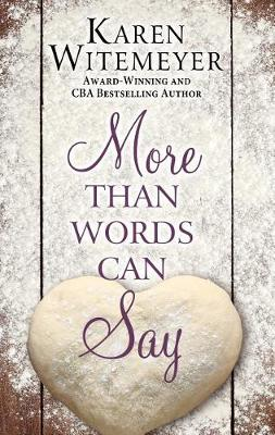 More Than Words Can Say (Hardback)