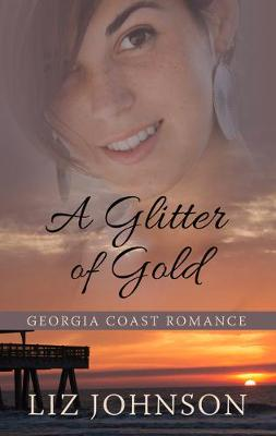 A Glitter of Gold (Hardback)