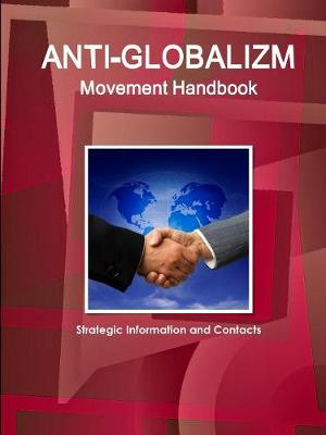 Anti-Globalizm Movement Handbook: Strategic Information and Contacts (Paperback)