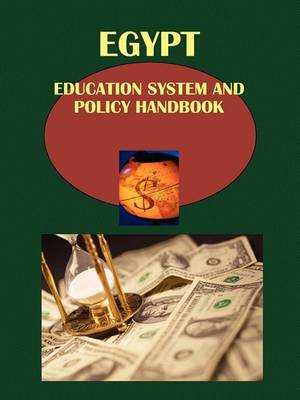 Egypt Education System and Policy Handbook Volume 1 Strategic Information and Important Reforms (Paperback)