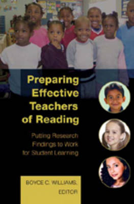Preparing Effective Teachers of Reading: Putting Research Findings to Work for Student Learning (Hardback)