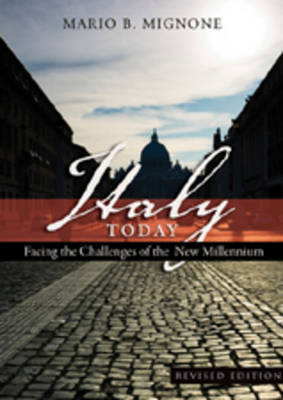 Italy Today: Facing the Challenges of the New Millennium - Studies in Modern European History 16 (Paperback)