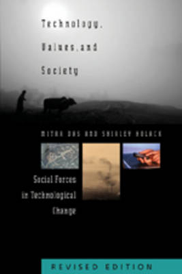 Technology, Values, and Society: Social Forces in Technological Change - American University Studies 27 (Paperback)