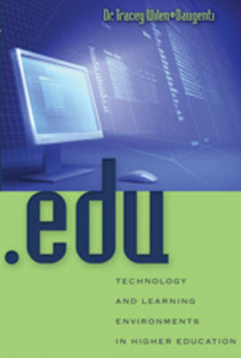 .edu: Technology and Learning Environments in Higher Education (Paperback)