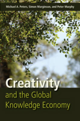 Creativity and the Global Knowledge Economy (Hardback)