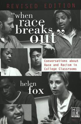 """""""When Race Breaks Out"""": Conversations about Race and Racism in College Classrooms- Revised Edition - Higher Ed 6 (Paperback)"""
