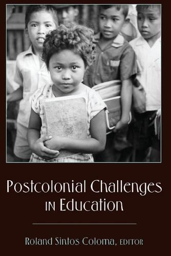 Postcolonial Challenges in Education - Counterpoints 369 (Paperback)