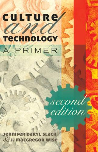 Culture and Technology: A Primer (Paperback)