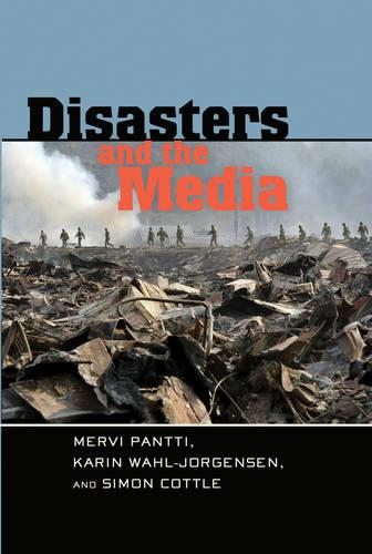 Disasters and the Media - Global Crises and the Media 7 (Paperback)