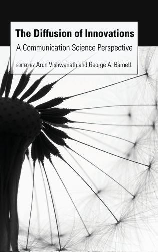 The Diffusion of Innovations: A Communication Science Perspective (Hardback)