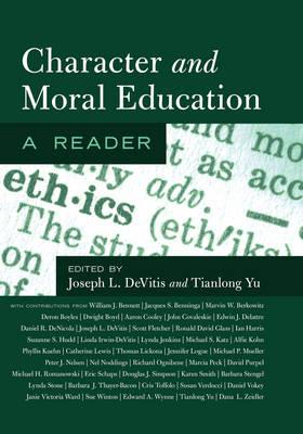 Character and Moral Education: A Reader (Hardback)