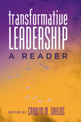 Transformative Leadership: A Reader - Counterpoints 409 (Paperback)