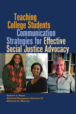 Teaching College Students Communication Strategies for Effective Social Justice Advocacy - Black Studies and Critical Thinking 23 (Hardback)