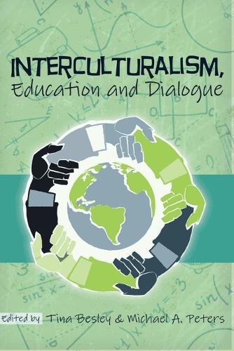 Interculturalism, Education and Dialogue - Global Studies in Education 13 (Paperback)