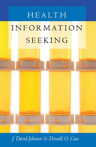 Health Information Seeking - Health Communication 4 (Hardback)