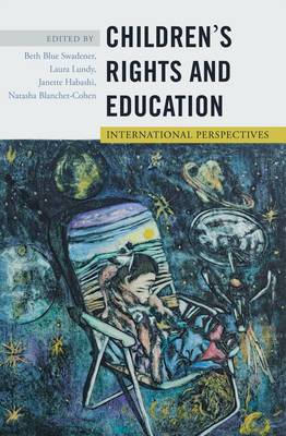 Children's Rights and Education: International Perspectives - Rethinking Childhood 48 (Paperback)