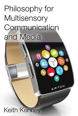 Philosophy for Multisensory Communication and Media (Hardback)
